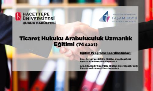 Ticaret Hukuku Arabuluculuk Uzmanlık Eğitimi – 1. Grup (74 saat)