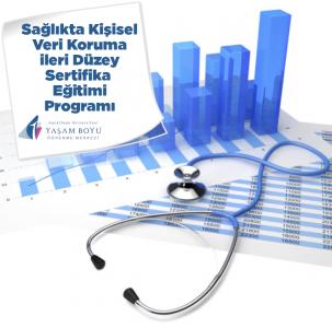 Sağlıkta Kişisel Veri Koruma İleri Düzey Sertifika Eğitimi Programı