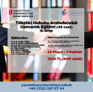 Tüketici Hukuku Arabuluculuk Uzmanlık Eğitimi (45 saat)  4.Grup Açılmıştır, Kesin Kayıtlar Alınmaktadır